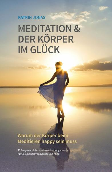 Meditation & Der Körper im Glück - Coverbild