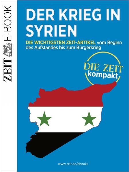 Der Krieg in Syrien – DIE ZEIT Kompakt - Coverbild