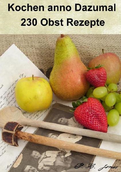 Kochen anno Dazumal - 230 Obst Rezepte - Coverbild