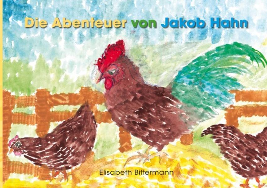 Die Abenteuer von Jakob Hahn - Coverbild