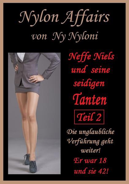 Neffe Niels und seine seidigen Tanten Teil 2 - Coverbild