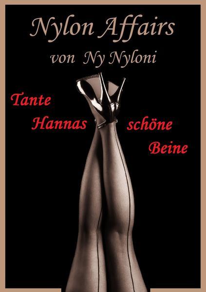 Download Tante Hannas schöne Beine Epub Kostenlos