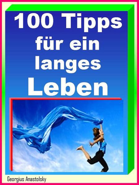 100 Tipps für ein langes Leben - Coverbild