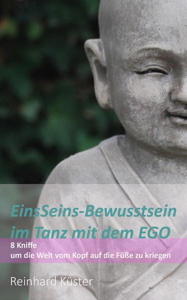 EinsSeins-Bewusstsein im Tanz mit dem EGO - Coverbild