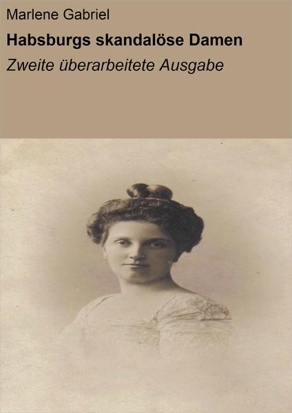Habsburgs skandalöse Damen - Coverbild