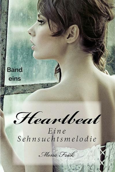 Heartbeat - Eine Sehnsuchtsmelodie - Coverbild