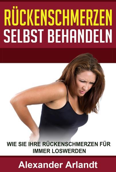 Rückenschmerzen selbst behandeln - Coverbild