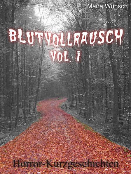 Blutvollrausch Vol. 1 - Coverbild