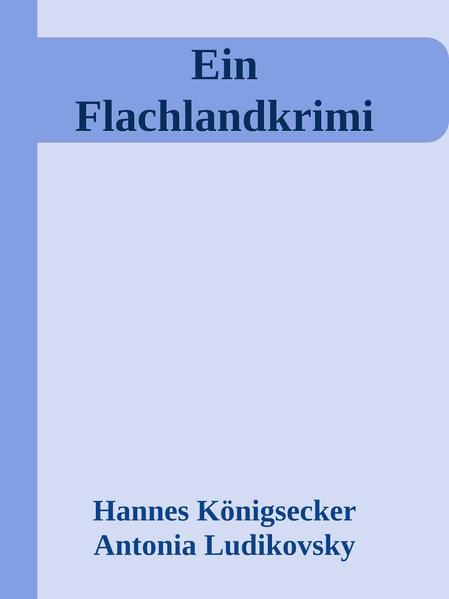 Ein Flachlandkrimi - Coverbild