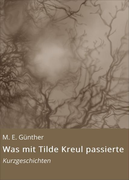 Was mit Tilde Kreul passierte - Coverbild
