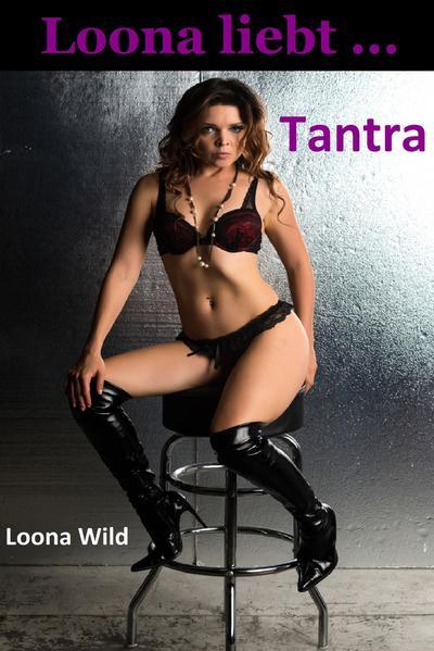 Loona liebt ... Tantra PDF Download