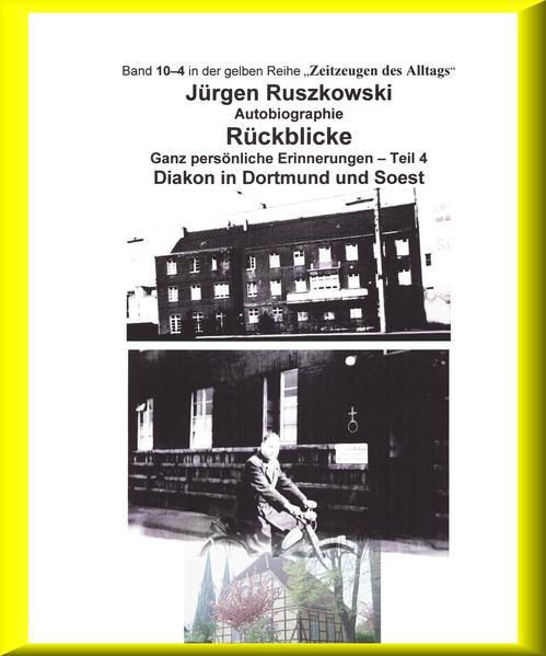 Diakon in Dortmund und Soest - Rückblicke - Teil 4 - Coverbild
