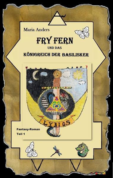 Fry Fern und das Königreich der Basilisker - Coverbild