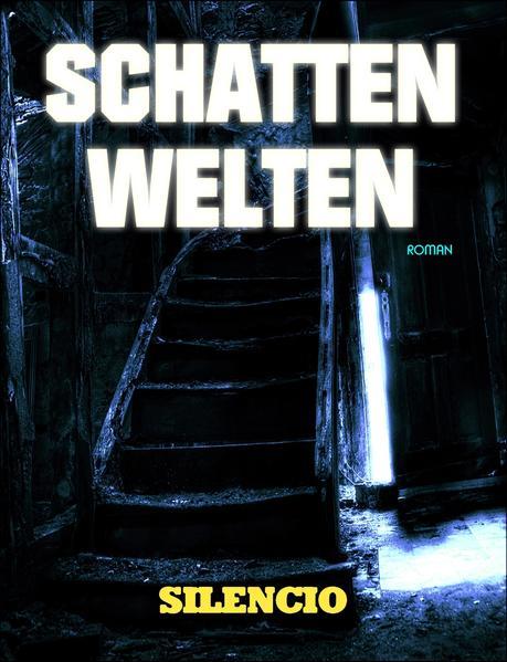 Schattenwelten: Roman - Coverbild
