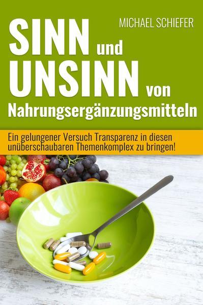 Sinn und Unsinn von Nahrungsergänzungsmitteln - Coverbild