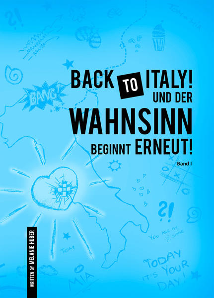 Back to Italy und der Wahnsinn beginnt erneut! - Coverbild