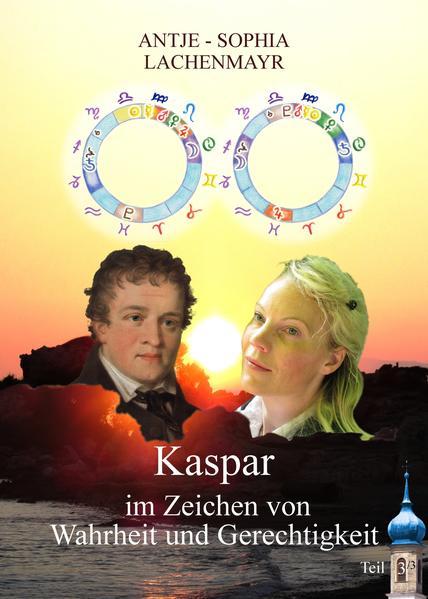 Kaspar – im Zeichen von Wahrheit und Gerechtigkeit - Coverbild