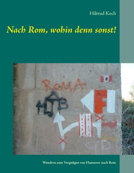 Nach Rom, wohin denn sonst! - Coverbild