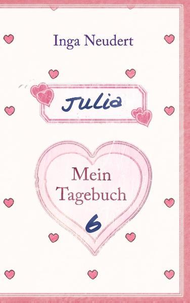 Julia - Mein Tagebuch 6 - Coverbild