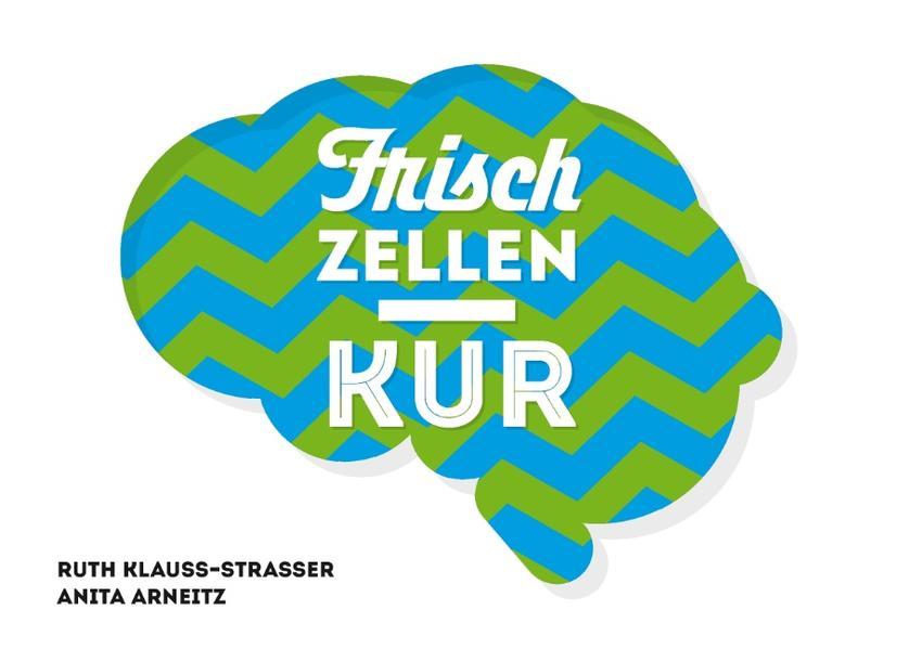 Frischzellenkur - Coverbild