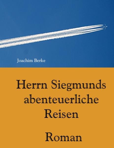 Herrn Siegmunds abenteuerliche Reisen - Coverbild