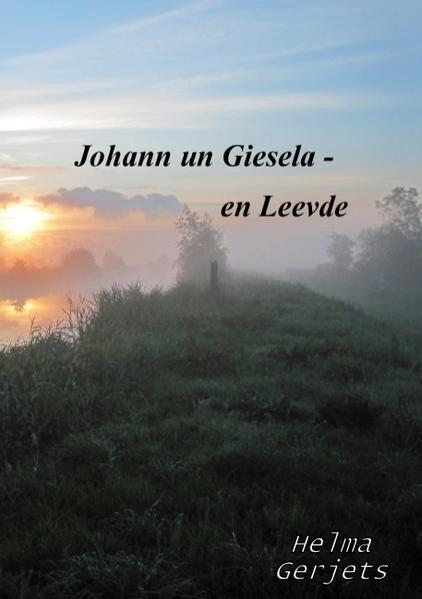 Johann un Giesela - en Leevde - Coverbild