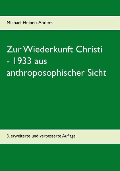 Zur Wiederkunft Christi - 1933 aus anthroposophischer Sicht - Coverbild
