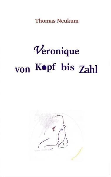Veronique von Kopf bis Zahl - Coverbild
