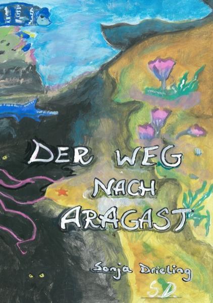 Der Weg nach Aragast - Coverbild