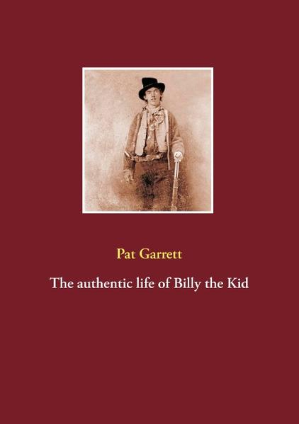 The authentic life of Billy the Kid - Coverbild