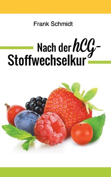 Nach der hCG-Stoffwechselkur - Coverbild