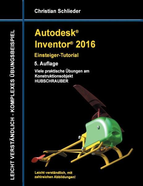 Autodesk Inventor 2016 - Einsteiger-Tutorial Hubschrauber - Coverbild