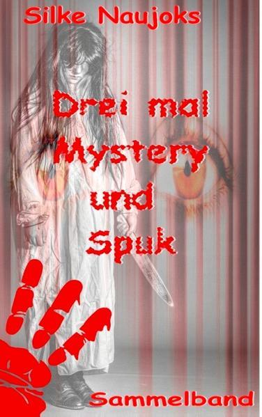 Drei mal Mystery und Spuk: Sammelband - Coverbild