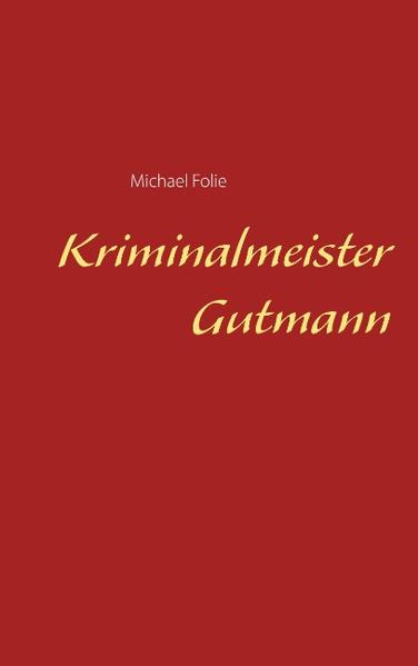 Kriminalmeister Gutmann - Coverbild