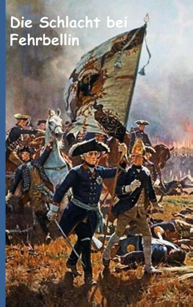 Die Schlacht bei Fehrbellin - Coverbild
