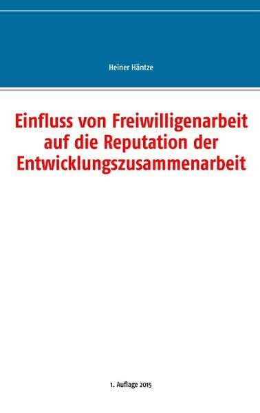 Einfluss von Freiwilligenarbeit auf die Reputation der Entwicklungszusammenarbeit - Coverbild