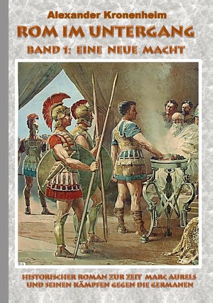 Rom im Untergang - Band 1: Eine neue Macht - Coverbild