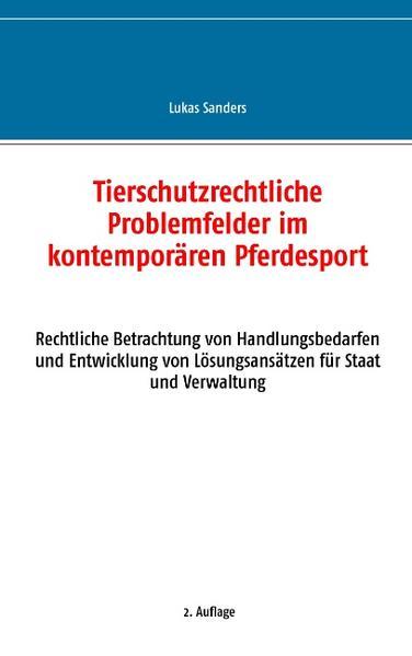 Tierschutzrechtliche Problemfelder im kontemporären Pferdesport - Coverbild