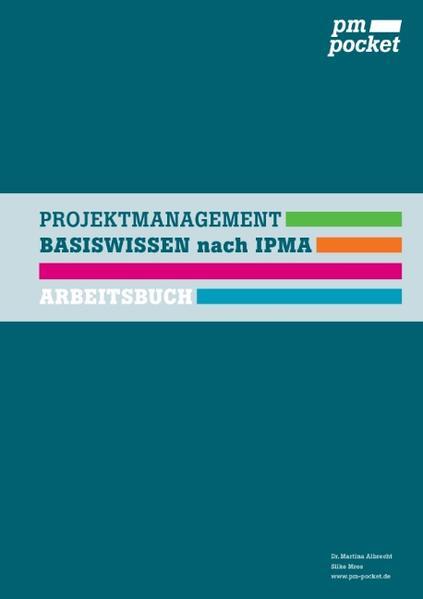 Kostenloser Download Projektmanagement Basiswissen nach IPMA Epub