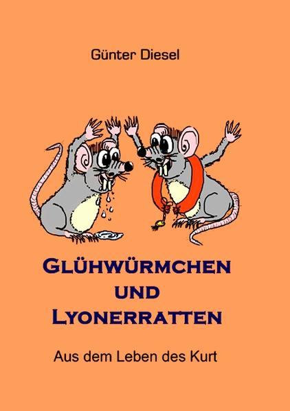 Glühwürmchen und Lyonerratten - Coverbild