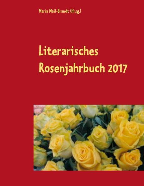 Literarisches Rosenjahrbuch 2017 - Coverbild