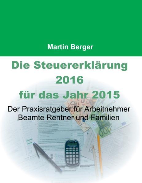 Die Steuererklärung 2016 für das Jahr 2015 - Coverbild