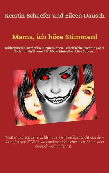 Mama, ich höre Stimmen! - Coverbild