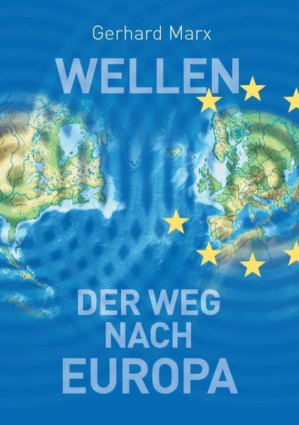 Wellen - der Weg nach Europa - Coverbild