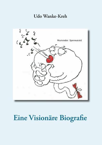 Eine Visionäre Biografie - Coverbild