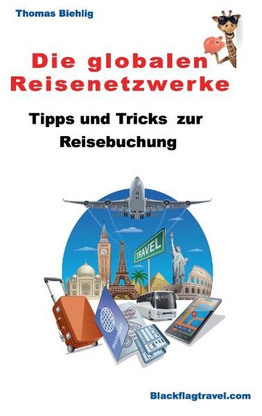 Download Die globalen Reisenetzwerke PDF Kostenlos
