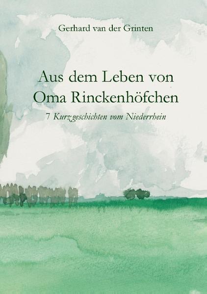Aus dem Leben von Oma Rinckenhöfchen - Coverbild