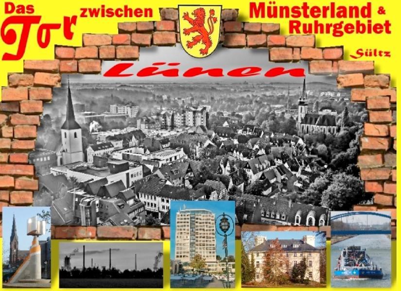 Lünen  - Das Tor zwischen Münsterland und Ruhrgebiet - Coverbild