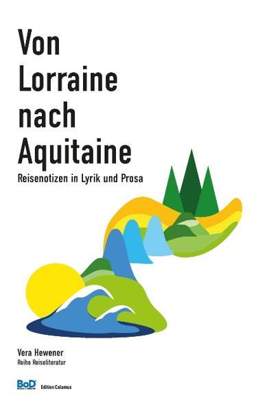 Von Lorraine nach Aquitaine - Coverbild