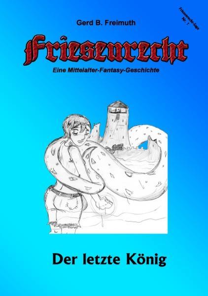 Friesenrecht - Akt I Revisited - Coverbild